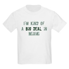 Big deal in Miami T-Shirt