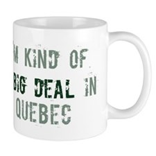 Big deal in Quebec Mug