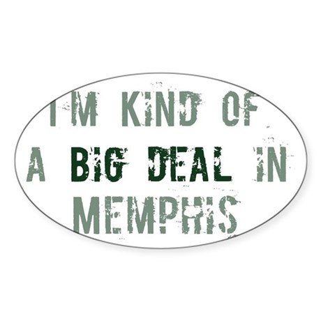 Big deal in Memphis Oval Sticker