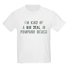 Big deal in Pompano Beach T-Shirt