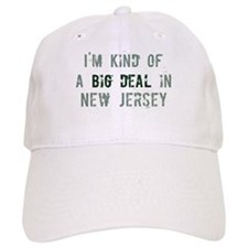 Big deal in New Jersey Baseball Cap