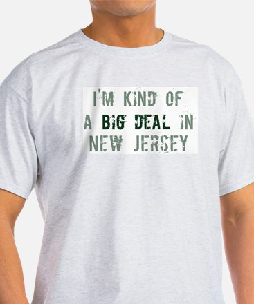 Big deal in New Jersey T-Shirt