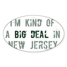 Big deal in New Jersey Oval Decal