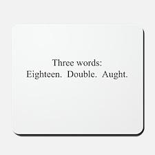 Three Words Mousepad