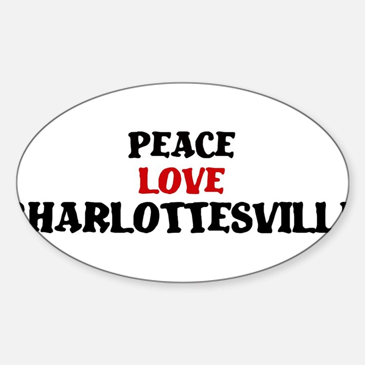 Peace Love Charlottesville Oval Decal