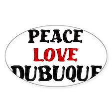 Peace Love Dubuque Oval Sticker (10 pk)