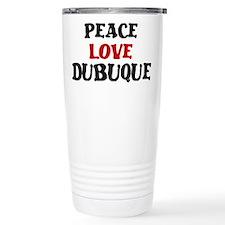 Peace Love Dubuque Travel Mug