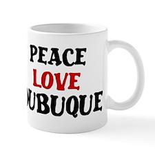 Peace Love Dubuque Mug