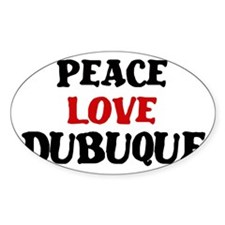 Peace Love Dubuque Oval Decal