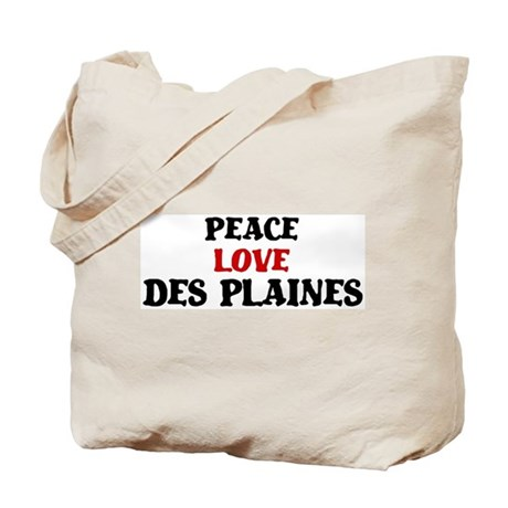 Peace Love Des Plaines Tote Bag