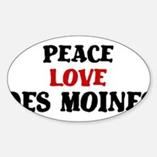 Peace Love Des Moines Oval Decal