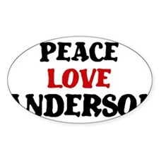 Peace Love Anderson Oval Decal