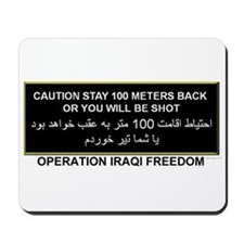 Caution, Stay Back Mousepad