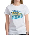 Back To The 80s Women's T-Shirt