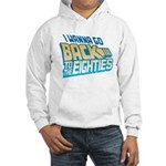 Back To The 80s Hooded Sweatshirt