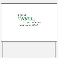 Vegan Attitude Yard Sign