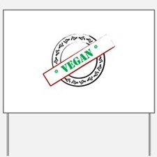 Vegan Stamp Yard Sign