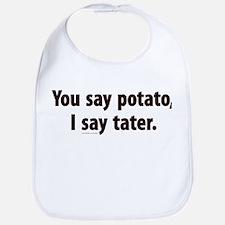 You say potato, I say tater Bib