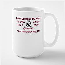 Dont Question (Pink) Large Mug