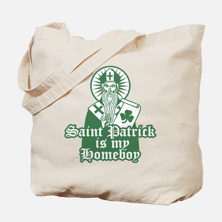 Saint Patrick is My Homeboy Tote Bag