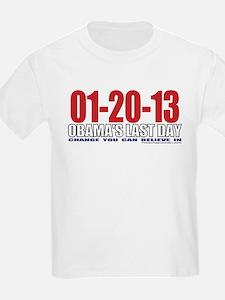 Last Day 1-20-13 T-Shirt