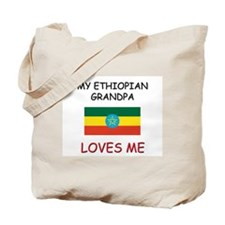 My Ethiopian Grandpa Loves Me Tote Bag