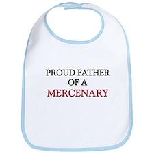 Proud Father Of A MERCENARY Bib