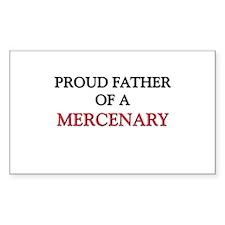 Proud Father Of A MERCENARY Rectangle Sticker