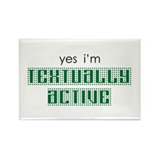 Yes I'm Textually Active Rectangle Magnet (10 pack