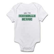 Yes I'm Textually Active Infant Bodysuit