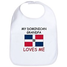 My Dominican Grandpa Loves Me Bib