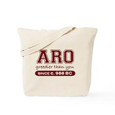 Aro Greedier Than You Tote Bag