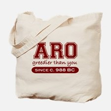 Aro Greedier Than You Tote Bag