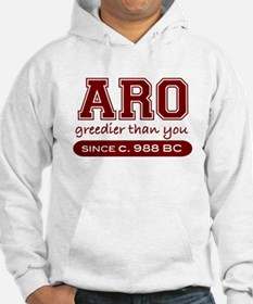 Aro Greedier Than You Hoodie