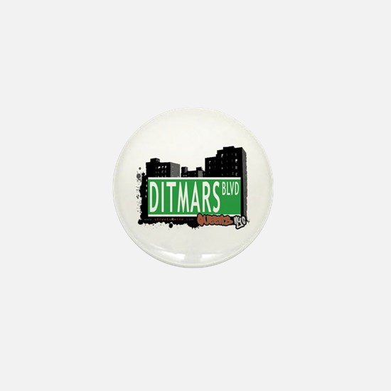 DITMARS BOULEVARD, QUEENS, NYC Mini Button