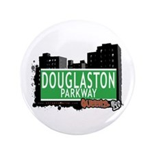 "DOUGLASTON PARKWAY, QUEENS, NYC 3.5"" Button (100 p"
