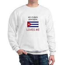My Cuban Grandpa Loves Me Sweatshirt