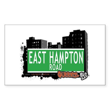 EAST HAMPTON ROAD, QUEENS, NYC Rectangle Sticker