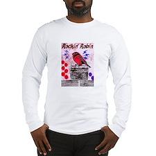 ROCKIN' ROBIN Long Sleeve T-Shirt
