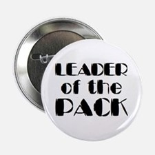 "leader of pack 2.25"" Button"