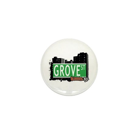 GROVE STREET, QUEENS, NYC Mini Button (100 pack)