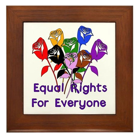 Equal Rights For All Framed Tile