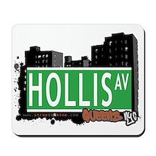 HOLLIS AVENUE, QUEENS, NYC Mousepad