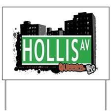 HOLLIS AVENUE, QUEENS, NYC Yard Sign
