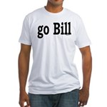 go Bill Fitted T-Shirt