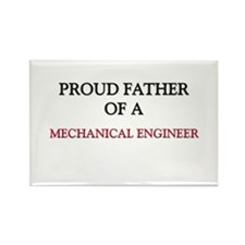 Proud Father Of A MECHANICAL ENGINEER Rectangle Ma