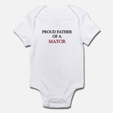 Proud Father Of A MAYOR Infant Bodysuit