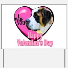 Saint Bernard Valentines Yard Sign