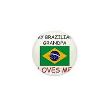 My Brazilian Grandpa Loves Me Mini Button