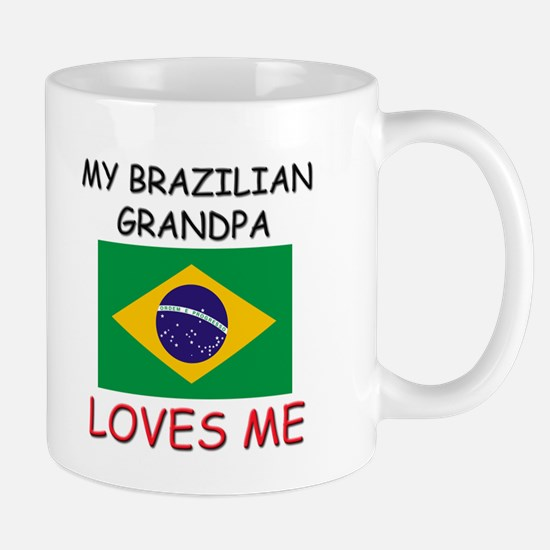 My Brazilian Grandpa Loves Me Mug